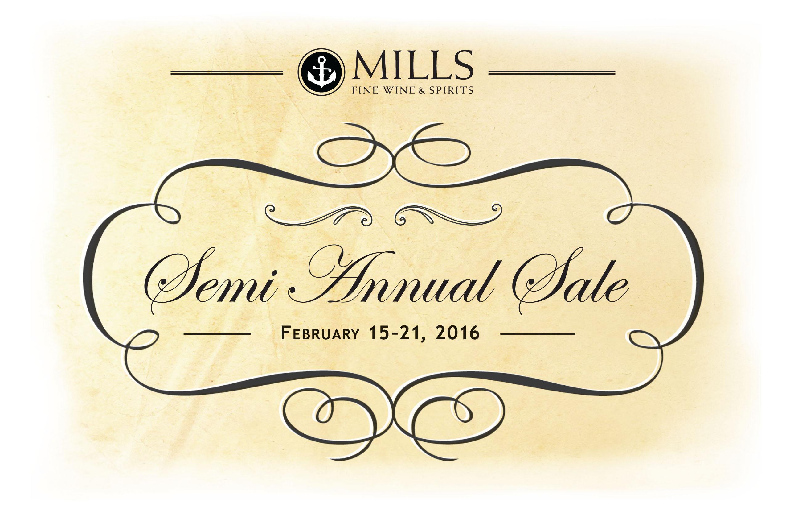 Mills' SemiAnnual Sale @ Mills Fine Wine & Spirits | Annapolis | Maryland | United States